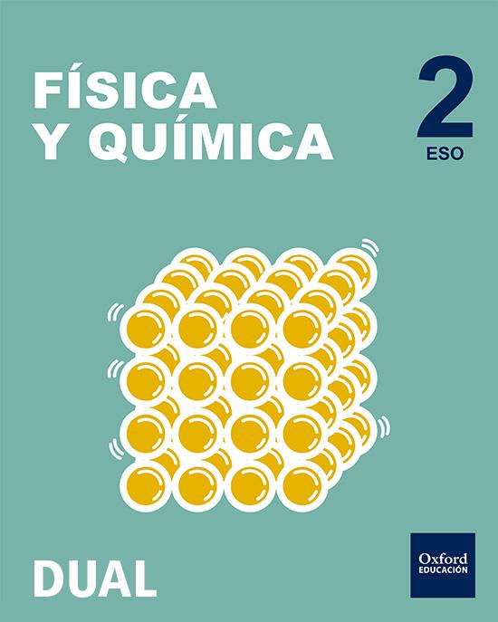 INICIA DUAL FÍSICA Y QUÍMICA SERIE DIODO. 2.º ESO. PACK. LIBRO DEL ALUMNO