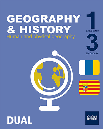 Geography & History. Human and Physical Geography ESO Aragón y Canarias DUAL
