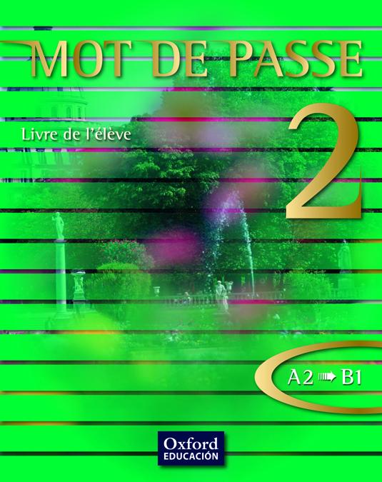 MOT DE PASSE 2. LIVRE DE L'ÉLÈVE