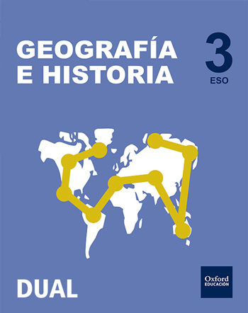 Inicia Dual Geografía e Historia 3.º ESO. Libro del Alumno Pack Tres Trimestres