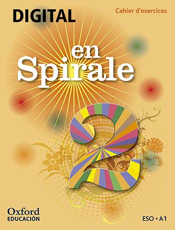 En Spirale 2. Cahier d'exercices numérique