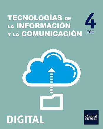 Inicia Digital - Tecnologías de la Información y la Telecomunicación 4.º ESO. Licencia alumno