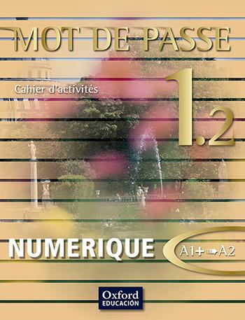 Mot de Passe 1.2 Cahier d'exercices numérique