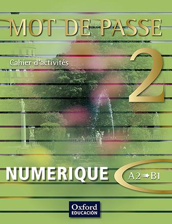 Mot de Passe 2. Cahier d'exercices numérique