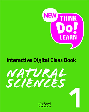 New Think Do Learn Natural Sciences 1. Interactive Class Book (Madrid)