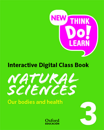 New Think Do Learn Natural Sciences 3. Our bodies and health. Interactive Class Book