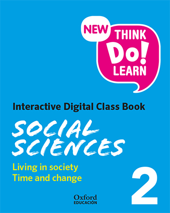 New Think Do Learn Social Sciences 2. Interactive Digital Class Book Module 2. The world around us and Time and change (National Edition)