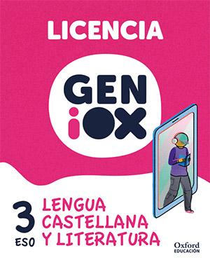 GENiOX Lengua Castellana y Literatura 3º ESO.Licencia estudiante (Andalucía)