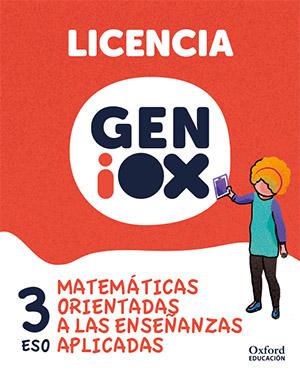 GENiOX Matemáticas orientadas a enseñanzas aplicadas 3º ESO.Licencia estudiante (Andalucía)