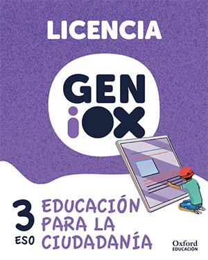 GENiOX Educación para la Ciudadanía 3º ESO.Licencia estudiante (Andalucía)