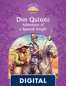 Classic Tales 4. Don Quixote. Adventures of a Spanish Knight (OLB eBook)