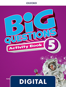 Big Questions 5. Digital Activity Book