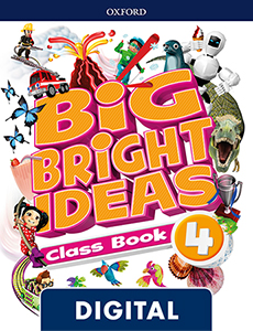 Big Bright Ideas 4. Digital Class Book
