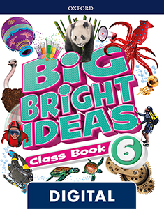 Big Bright Ideas 6. Digital Class Book