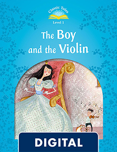 Classic Tales 1. The Boy and the Violin (OLB eBook)