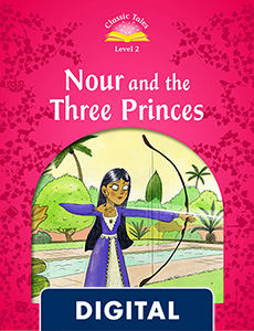 Classic Tales 2. Nour and the Three Princes (OLB eBook)
