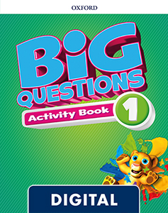 Big Questions 1. Digital Activity Book