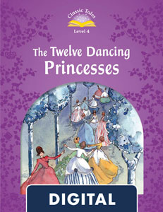 Classic Tales 4. The Twelve Dancing Princesses (OLB eBook)