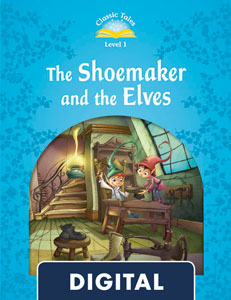 Classic Tales 1. The Shoemaker and the Elves (OLB eBook)