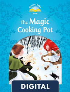 Classic Tales 1. The Magic Cooking Pot (OLB eBook)