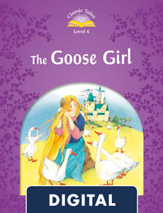 Classic Tales 4. The Goose Girl (OLB eBook)