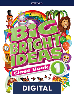 Big Bright Ideas 1. Digital Class Book