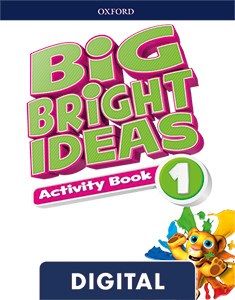 Big Bright Ideas 1. Digital Activity Book
