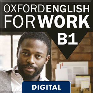 Oxford English For Work B1