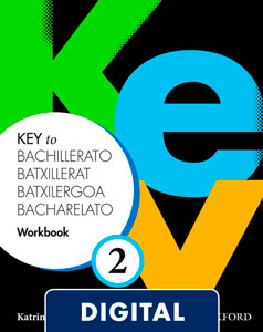 Key to Bachillerato 2. Digital Workbook