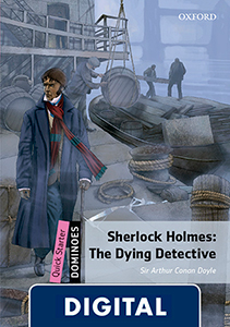 Dominoes Quick Starter. Sherlock Holmes: The Dying Detective (OLB eBook)