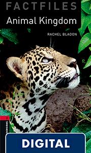 Oxford Bookworms 3. Animal Kingdom (OLB eBook)