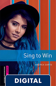 Oxford Bookworms Starter. Sing to Win (OLB eBook)