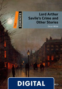 Dominoes 2. Lord Arthur Savile's Crime and Other Stories (OLB eBook)