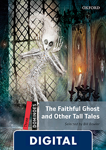 Dominoes 3. The Faithful Ghost and Other Tall Tales (OLB eBook)