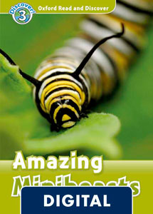 Oxford Read and Discover 3. Amazing Minibeasts (OLB eBook)