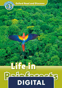 Oxford Read and Discover 3. Life in Rainforests (OLB eBook)