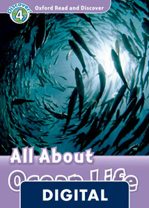 Oxford Read and Discover 4. All About Ocean Life (OLB eBook)