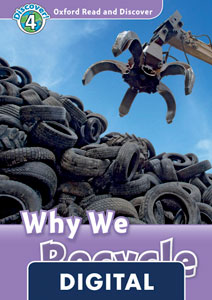 Oxford Read and Discover 4. Why We Recycle (OLB eBook)