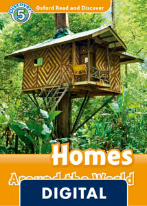 Oxford Read and Discover 5. Homes Around the World (OLB eBook)