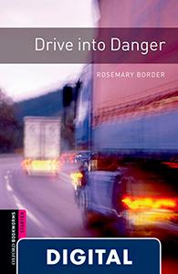 Oxford Bookworms Starter. Drive into Danger (OLB eBook)
