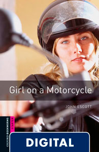 Oxford Bookworms Starter. Girl on a Motorcycle (OLB eBook)