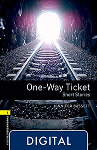 Oxford Bookworms 1. One Way Ticket (OLB eBook)