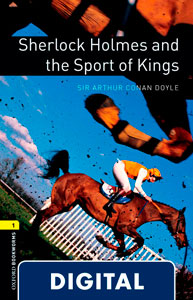 Oxford Bookworms Library 1. Sherlock Holmes and the Sport Kings (OLB eBook)