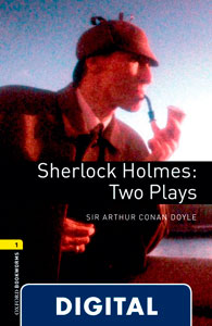 Oxford Bookworms 1. Sherlock Holmes: Two Plays (OLB eBook)