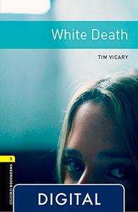 Oxford Bookworms 1. White Death (OLB eBook)