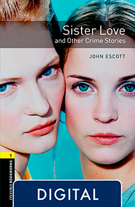 Oxford Bookworms 1. Sister Love and Other Crime Stories (OLB eBook)