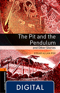 Oxford Bookworms 2. The Pit and the Pendulum and Other Stories (OLB eBook)