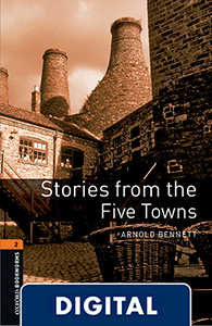 Oxford Bookworms 2. Stories from the Five Towns (OLB eBook)