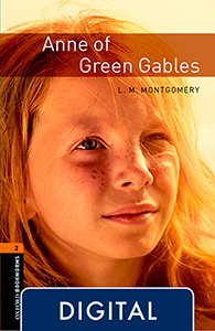 Oxford Bookworms 2. Anne of Green Gables (OLB eBook)