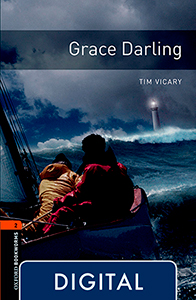 Oxford Bookworms 2. Grace Darling (OLB eBook)